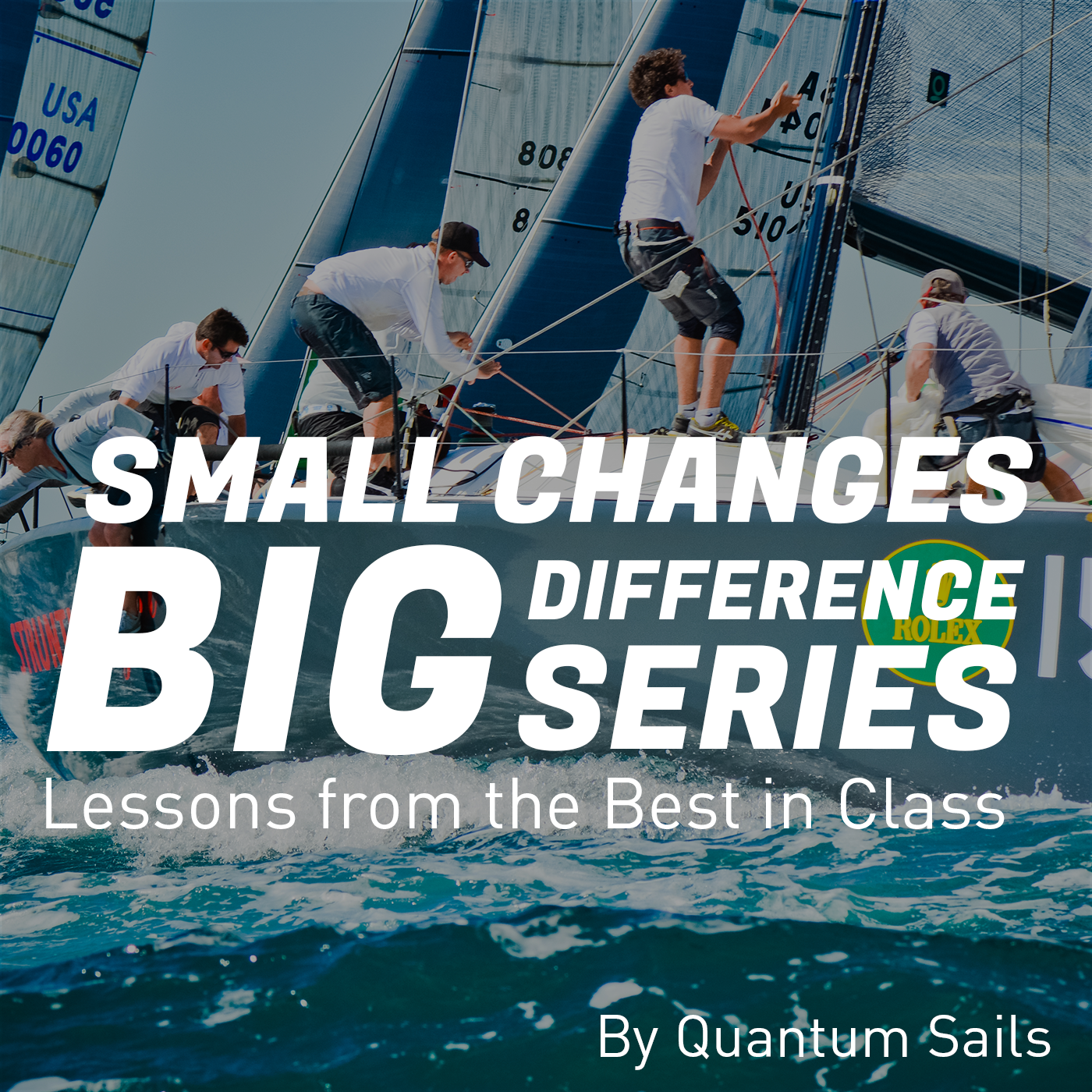 Grand Prix Sailing : Small Changes, Big Difference